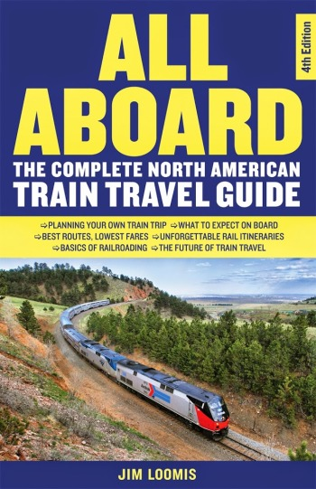 Trains and Travel 4th Edition by Jim Loomis